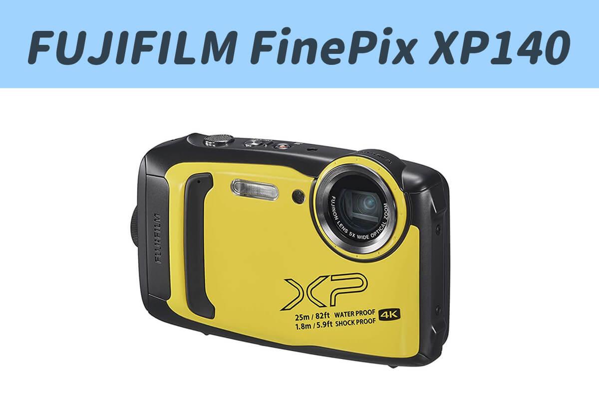 25m防水カメラ「FUJIFILM FinePix XP140」を解説!体験ダイビングや海,山,プールにおすすめ