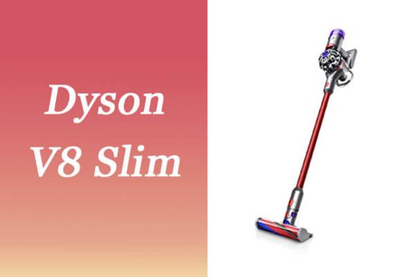 軽量&小型「ダイソンV8スリム」の実力を検証!従来品との違いも比較