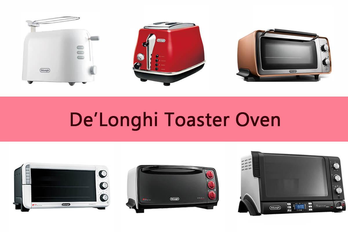 デロンギ オーブン・トースターを全11機種比較!選び方やおすすめを紹介します