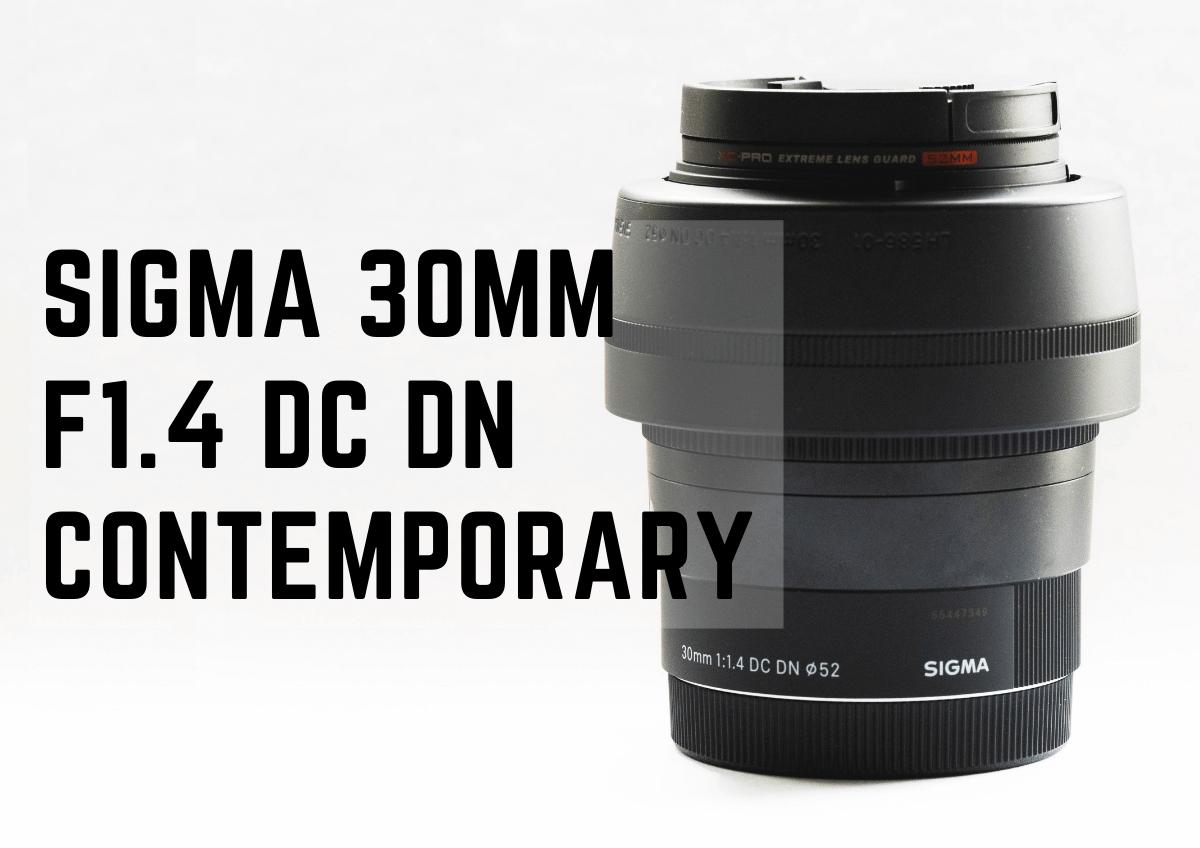 SIGMA 30mm F1.4 DC DN Contemporaryの実写レビュー